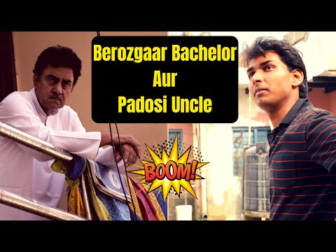????? ?? ???????? ???????? ?? ?????? | Jobless Engineer Vs Padosi Uncle