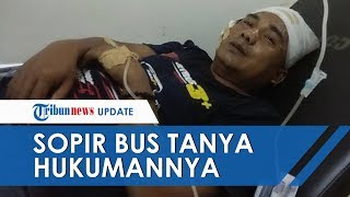 Merasa Bersalah hingga Buat 7 Orang Tewas, Sopir Bus Sinar Jaya: Pak Saya Dipenjara Berapa Tahun?