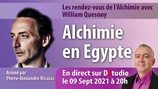 L'alchimie en Egypte avec William Quenoy