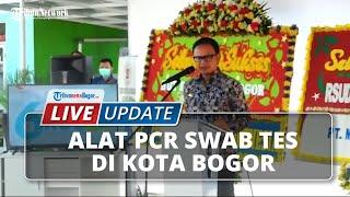 LIVE UPDATE: Launching Lab Swab Tes PCR di RSUD Kota Bogor