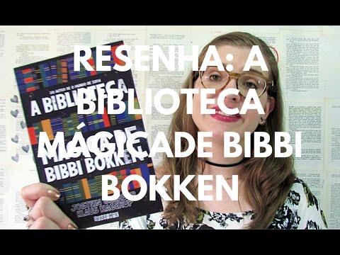 RESENHA: A BIBLIOTECA MÁGICA DE BIBBI BOKKEN (JOSTEN GAARDER E KLAUS HAGERUP)