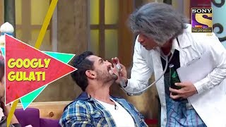 Dr. Gulati Examines John's Teeth | Googly Gulati | The Kapil Sharma Show