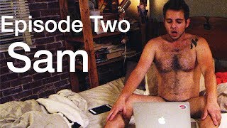 Awkward Cyber Sex in a Long Distance Relationship | EP2: SAM | Distance: The Series