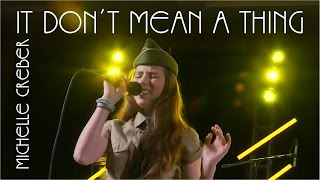 IT DON'T MEAN A THING (If It Ain't Got That Swing) - Michelle Creber