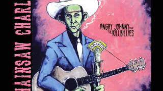 Angry Johnny And The Killbillies-Chainsaw Charlie