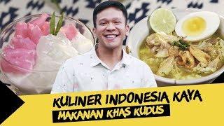 Kuliner Indonesia Kaya #7: Cita Rasa Masakan Kudus Ini Sangat Menggoda!