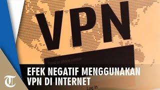Bahaya VPN jika Nekat Menggunakannya di Gadget Anda