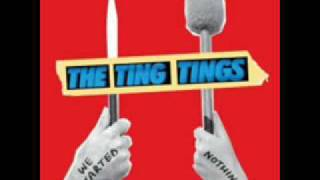 Ting Tings - Be The One Lyrics
