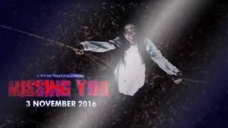 MISSING YOU (2016)-Bidar batavia Group