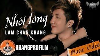 [ MV ] NHÓI LÒNG | LÂM CHẤN KHANG | OST TÂN NGƯỜI TRONG GIANG HỒ