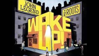 John Legend & The Roots - Wake Up (Arcade Fire Cover - Studio Version)