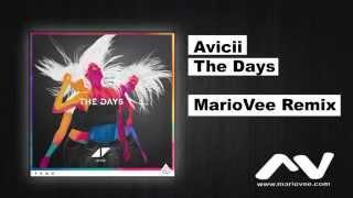 Avicii feat. Robbie Williams - The Days (Mario Vee Remix)