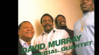 David Murray Special Quartet -  Dexter