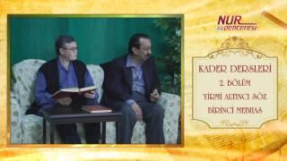 Prof. Dr. Alaaddin Başar - Kader Dersleri - Bölüm 2
