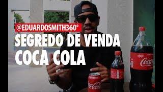 Segredo de venda da Coca Cola