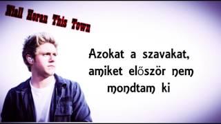 Niall Horan-This Town (Magyar felirattal)