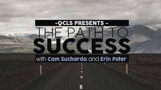 QCLS Presents: The Path to Success with Cam & Erin