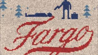 Fargo - Soundtrack - The North  - Jeff Russo (HIGH QUALITY)