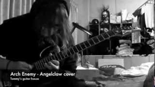 Arch Enemy - Angelclaw cover by Tommy