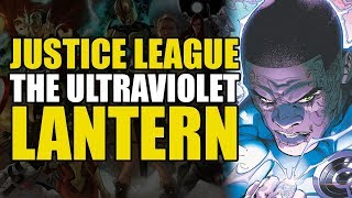 Rise Of The Ultra Violet Lantern Corps! (Justice League Vol 1: Totality)