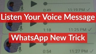 How To Listen Whatsapp Voice Message Before You Sending-2020