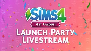 The Sims 4 Get Famous: Launch Party + Countdown