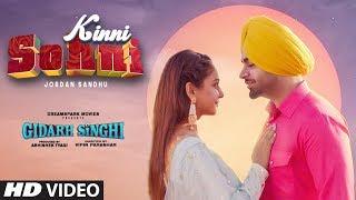 Kinni Sohni (Full Song) Jordan Sandhu | Gidarh Singhi