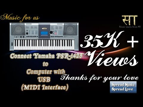 Connect Yamaha PSR-i425 to Computer with USB (MIDI Interface) ||25 k+ views