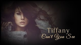 Tiffany - Can't You See (with lyrics)
