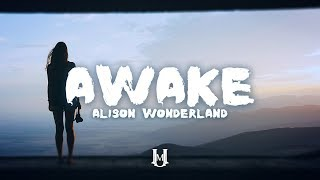 AlisonWonderland-AwakeLyrics/LyricVideo