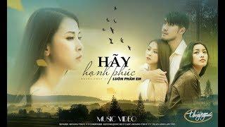 Hoàng Thúy Vy – Hãy Hạnh Phúc Luôn Phần Em (Official Music Video)