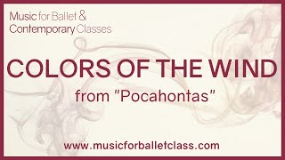 """Colors of the Wind - from Disney's """"Pocahontas"""" - Piano version for an adagio ballet exercise"""