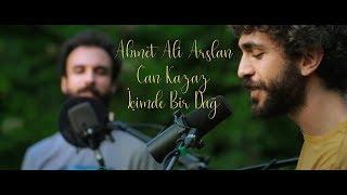 Ahmet Ali Arslan & Can Kazaz - İçimde Bir Dağ I Bahçeden I Canlı Performans