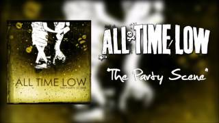 "All Time Low - ""The Party Scene"""