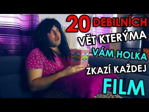 20 DEBILNÍCH VĚT KTERÝMA VÁM HOLKA ZKAZÍ KAŽDEJ FILM