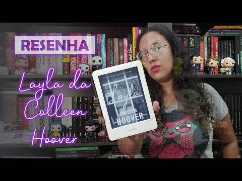 RESENHA (SEM SPOILERS): Layla - Colleen Hoover | Sobre a Leitura