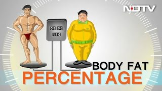 BMI or Fat Percentage: How To Measure Fat In Your Body?
