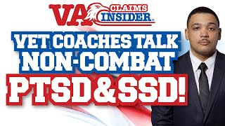 Veteran Coaches Discuss Non-Combat PTSD, SSD and Waiting Years After Service to File a Claim