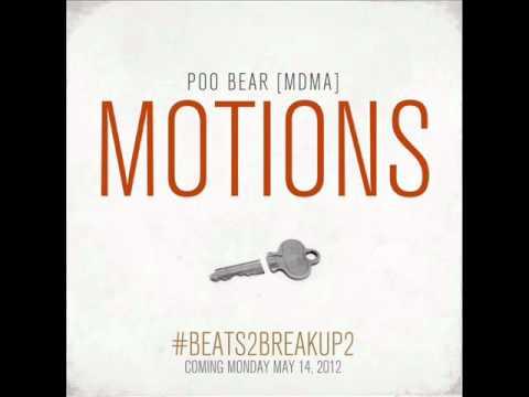 Poo Bear (MDMA) - MOTIONS