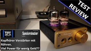 Kopfhörerverstärker mit Röhren Test Review. Kopfhörer lauter machen mit dem Nobsound NS-08E Tube Amp