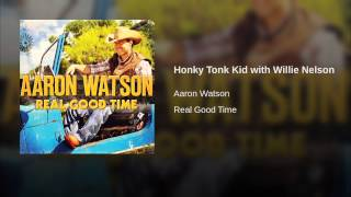 Honky Tonk Kid with Willie Nelson