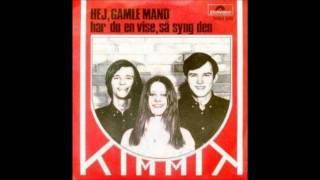 Kimmik - Hej Gamle Mand