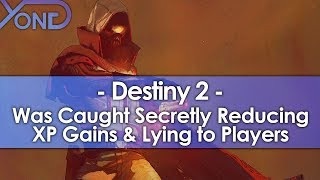 Destiny 2 Was Caught Secretly Reducing XP Gains and Lying to Players