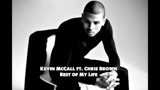 Kevin McCall Ft. Chris Brown - Rest Of My Life [HD]