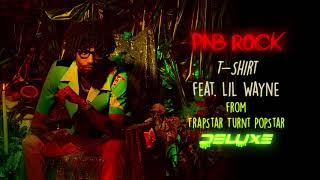 Video T-Shirt (Audio) de PnB Rock feat. Lil Wayne
