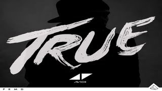 Avicii - True [Álbum] [ 320 Kbps ] [Descargar/Download for Torrent and Mega]