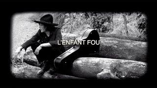 Jean Leloup   L'enfant Fou (Version Karaoké)