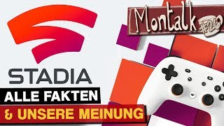 Google Stadia: Pro & Contra Der Gaming-Zukunft | Montalk #26