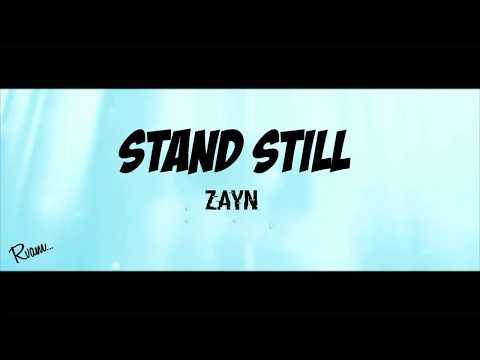 Stand Still - Zayn