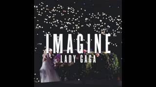 Gambar cover Lady Gaga - Imagine (Studio Version HQ) + Download